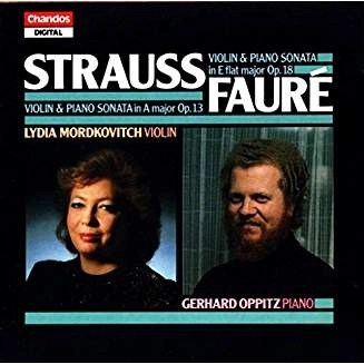 Strauss & Faure Violin Sonatas – Lydia Mordkovitch