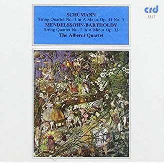 Schumann, Mendelssohn – The Alberni Quartet