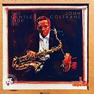John Coltrane – The Gentle Side