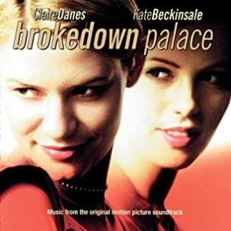 Brokedown Palace – Music from the Original Motion Picture Soundtrack (Click for track listing)