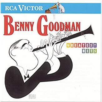 Benny Goodman – Greatest Hits