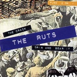 The Ruts – The Crack/Grin and Bear It