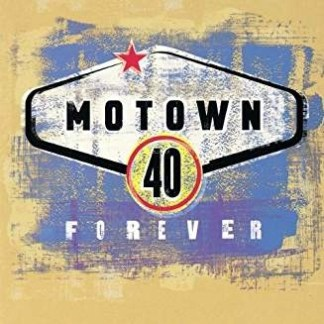 Motown 40 Forever (2 CDs) (Click for track listing)