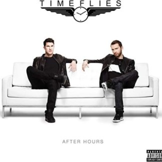 Timeflies – After Hours