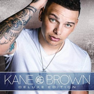 Kane Brown – Kane Brown Deluxe Edition
