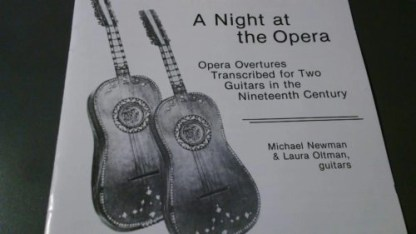 Michael Newman and Laura Oltman – A Night At The Opera – Overtures Trans. For Two Guitars