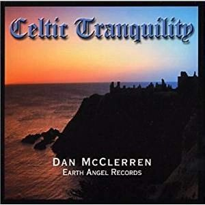 Celtic Tranquility – Dan McClerren