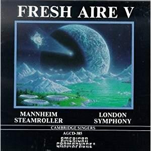 Fresh Aire V – Mannheim Steamroller