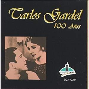 Carlos Gardel – 100 Anos