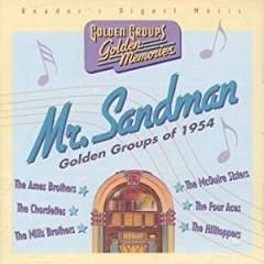 Mr. Sandman – Golden Groups, Golden Memories (Click for track listing)