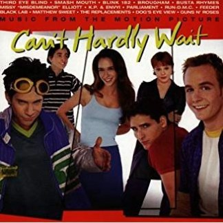 Can't Hardly Wait – Music From The Motion Picture (Click for track listing)