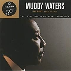 Muddy Waters – His Best 1947 to 1955