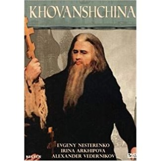 Mussorgsky – Khovanshchina – Evgeny Nesterenko, Alexander Vedernikov, Irina Arkhipova (DVD)