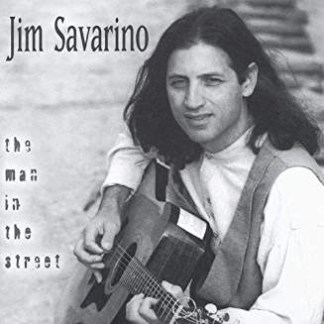 Jim Savarino – The Man In The Street