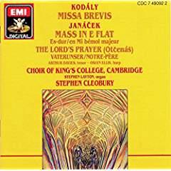 Kodaly – Missa Brevis – Janacek:- Mass In E Flat – Stephen Cleobury