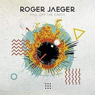 Roger Jaeger – Fall Off The Earth