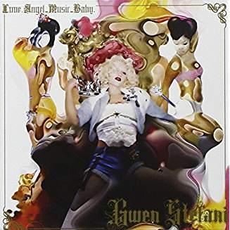 Gwen Stefani – Love. Angel. Music. Baby.