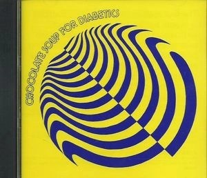 Chocolate Soup for Diabetics Volume 5 (60s Psych CD) (Click for track listing)