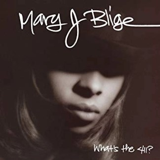 Mary J. Blige – What's the 411