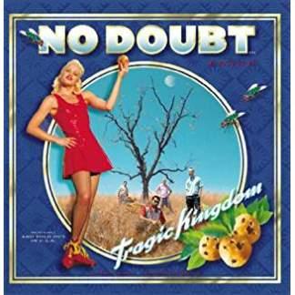 No Doubt – Tragic Kingdom