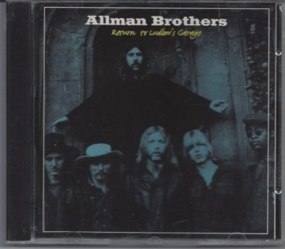 The Allman Brothers – Return to Ludlow's Garage