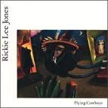 Rickie Lee Jones – Fkying Cowboys