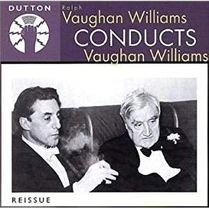 Vaughan Williams Conducts Vaughan Williams