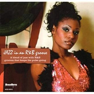 Jazz In An R&B Groove – Various Artists (Gold CD)