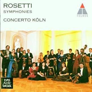 Rosetti – Symphonies Concerto Koln