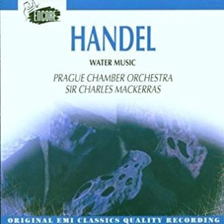 Handel – Water Music – Sir Charles Mackerras