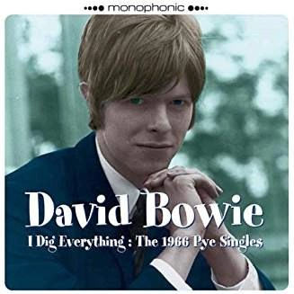 David Bowie – I Dig Everything – 1966 Pye Singles
