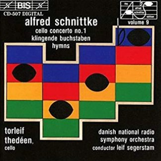 Schnittke – Cello Concerto No. 1; Hymns etc.