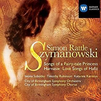 Szymanowski – Songs of A Fairy Tale Princess, etc. – Simon Rattle