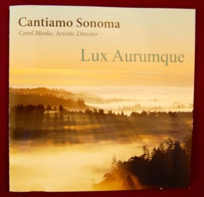 Cantiamo Sonoma – Lux Aurumque SS