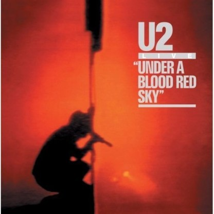 U2 – Live Under a Blood Red Sky