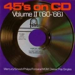 45's on CD Volume II '60 – '66 – Various Artists (Click for track listing)
