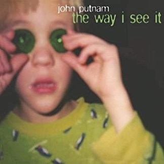 John Putnam – The Way I See It
