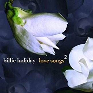 Billie Holiday – Love Songs 2