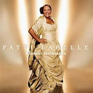 Patti LaBelle – Classic Moments
