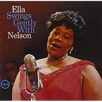 Ella Fitzgerald – Ella Swings Gently With Nelson