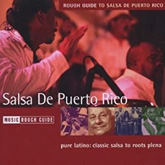 Rough Guide to Salsa De Puerto Rico