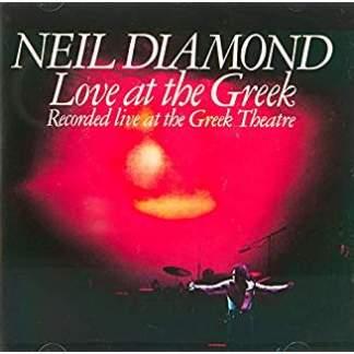 Neil Diamond – Love at the Greek