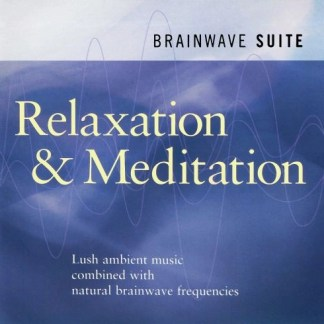 Relaxation and Meditation – Brainwave Suite
