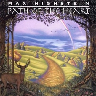 Max Highstein – Path Of The Heart