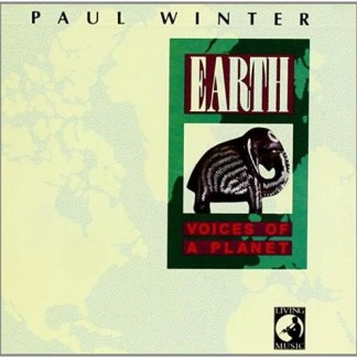 Paul Winter – Earth – Voices of a Planet