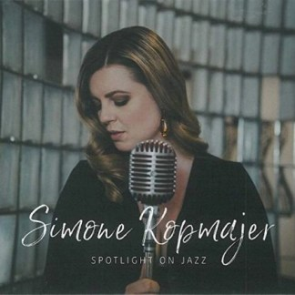 Simone Kopmajer – Spotlight On Jazz SS