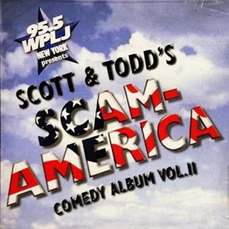 Scott & Todd – Scam-America Comedy Album 2