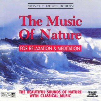 The Music Of Nature For Relaxation and Meditation