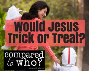 would jesus participate in halloween christian perspective on halloween and trick or treating