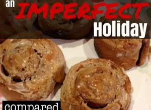 ways to enjoy imperfect holiday